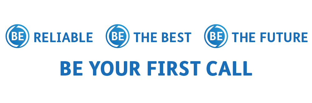 BE reliable_BE the best_BE the future__BE YOUR FIRST CALL